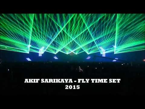AKİF SARIKAYA - FLY TIME SET 2015