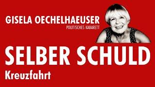 Gisela Oechelhaeuser SELBER SCHULD - Kreuzfahrt
