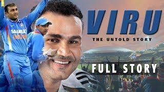 Viru : The Untold Story | Virender Sehwag Biography