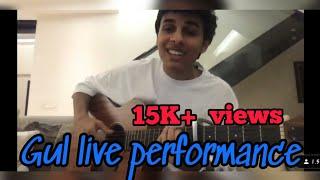 Gul Anuv Jain Live Performance On YouTube