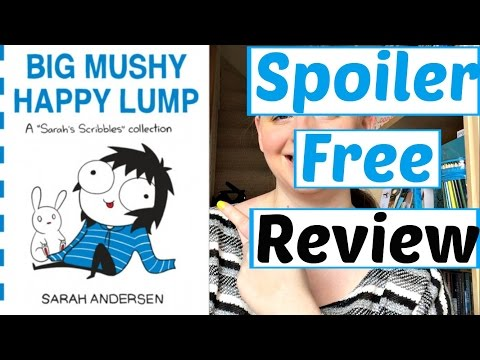 big-mushy-happy-lump-|-a-sarah-scribbles-collection-|-by-sarah-andersen-|-book-review
