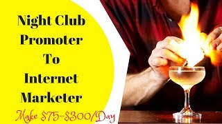 Night Club Promoter To An Internet Marketer 🌎🚀