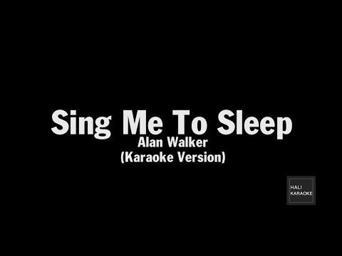 Alan Walker - Sing Me To Sleep - Karaoke (HALI KARA)