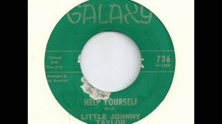 little johnny taylor + help yourself + galaxy