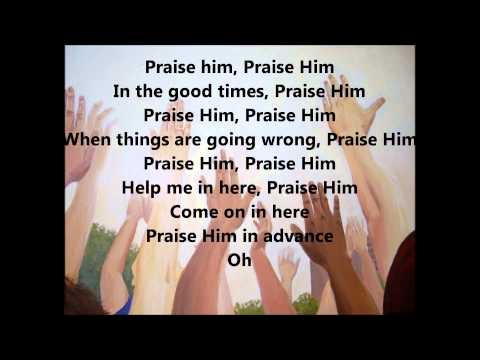 Praise Him in Advance Lyrics by Marvin Sapp