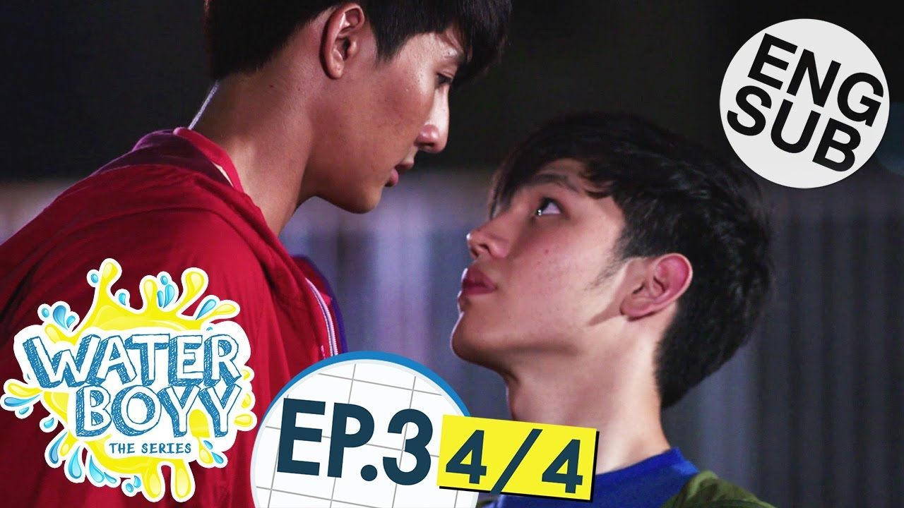 Download [Eng Sub] Waterboyy the Series | EP.3 [4/4]