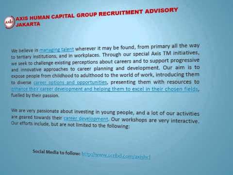 Axis Human Capital Group Recruitment Advisory Jakarta   Talent Management and Professional Developme