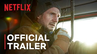 The Ice Road   Official Trailer   Netflix