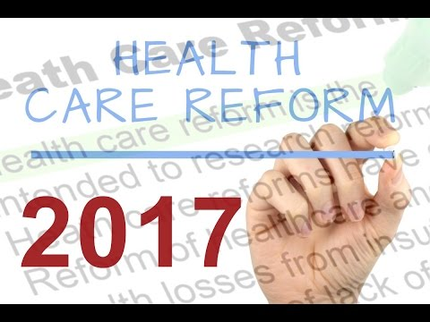 What you need to know about healthcare reform in 2017