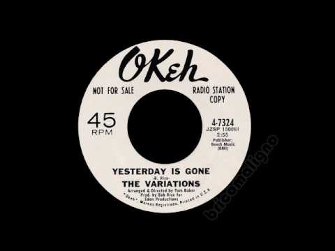 The Variations - Yesterday Is Gone