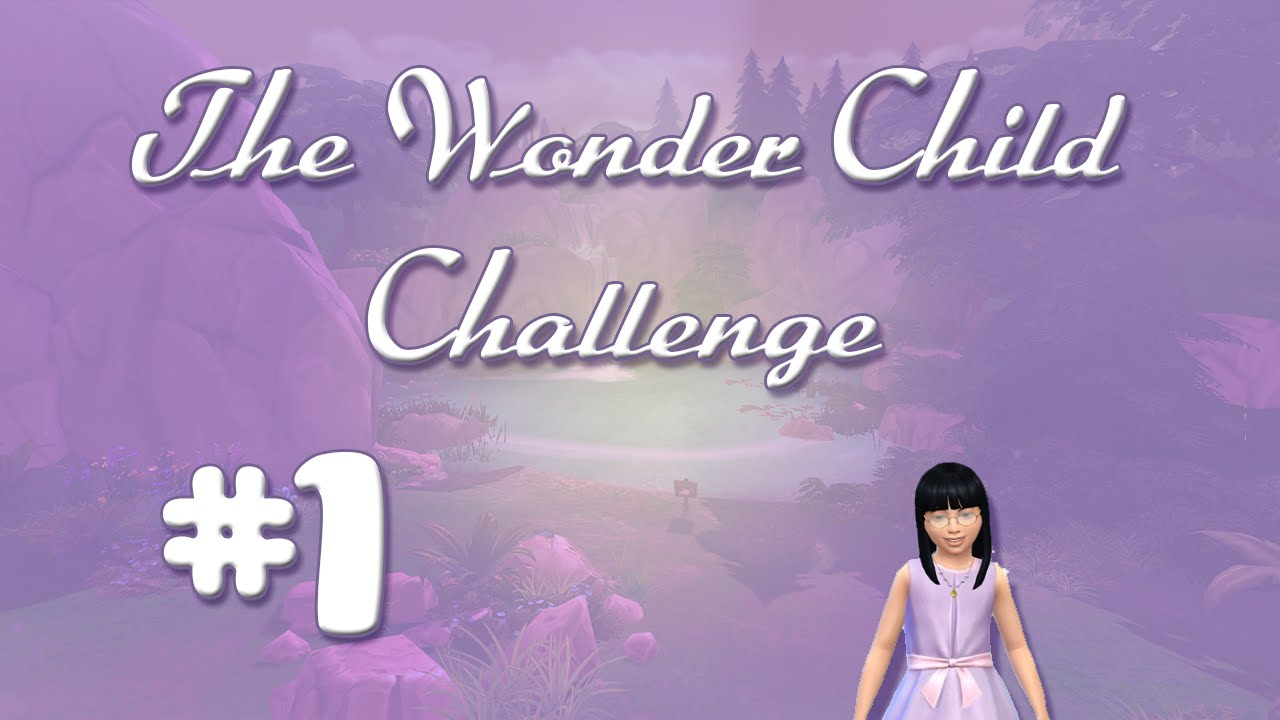 The Wonder Child Challenge Rules – The Sims Legacy Challenge