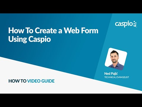 How to Create a Web Form Using Caspio