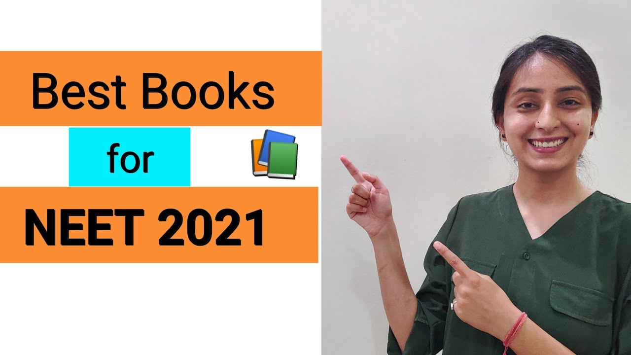Best Books For 2021 Best Books for NEET 2021 | Most Important Reference Books   YouTube