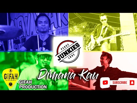 Junkies Band - Di Mana Kau (OFFICIAL VIDEO)