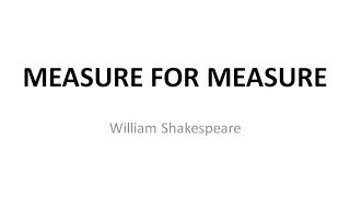 Measure For Measure (William Shakespeare) Plot Overview