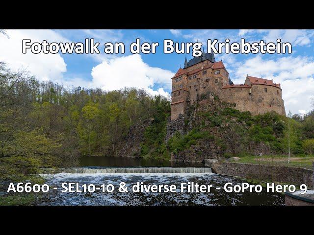 Fotowalk - Unterwegs an der Burg Kriebstein - Waldspaziergang - Sony A6600 - SEL10-18 - GoPro Hero 9