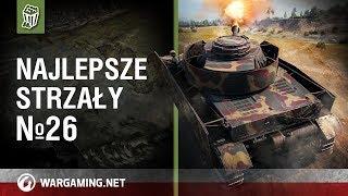Najlepsze strzały №26 [World of Tanks Polska]