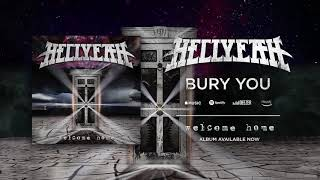 HELLYEAH - Bury You (Official Audio)