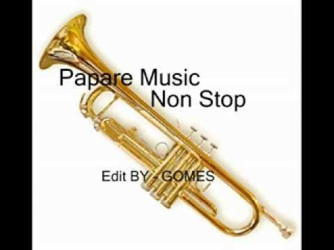 PAPARE MUSIC NON STOP