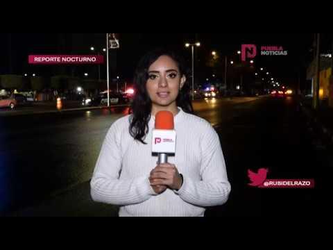 Reporte Nocturno Puebla Noticias