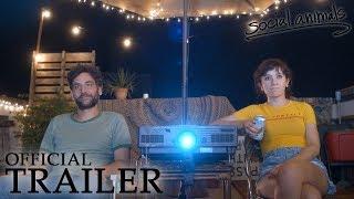 SOCIAL ANIMALS | Official Trailer
