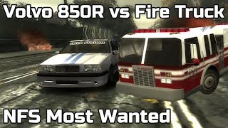 Fire Truck vs Volvo 850R | NFS Most Wanted