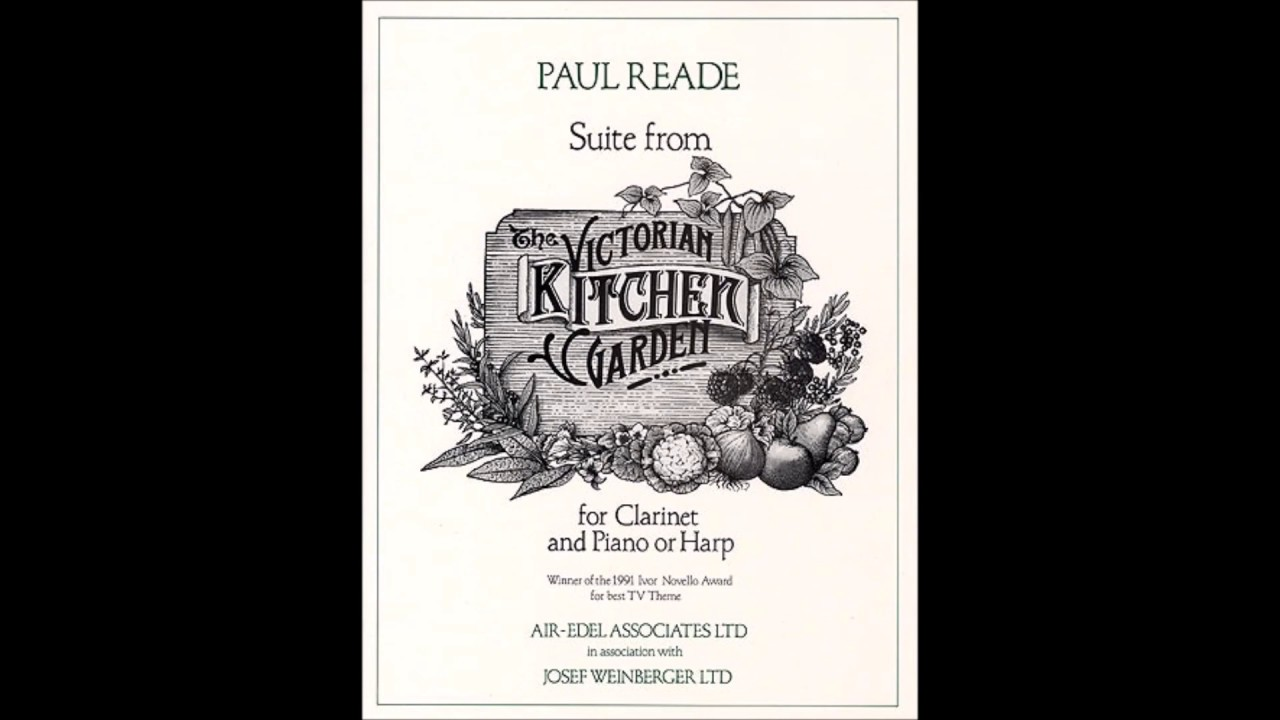 Victorian Kitchen Garden Suite Suite From The Victorian Kitchen Garden By Paul Reade Youtube