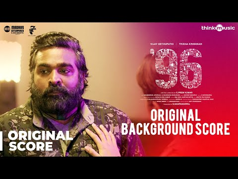 96 Movie - Original Background Score | Vijay Sethupathi, Trisha | Govind Vasantha | C. Prem Kumar Mp3