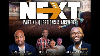 "The ""NEXT"" Series (Question & Answers) Part 1"