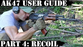 AK47 USER GUIDE PART 4: RECOIL MANAGEMENT, over gassed AK and more!