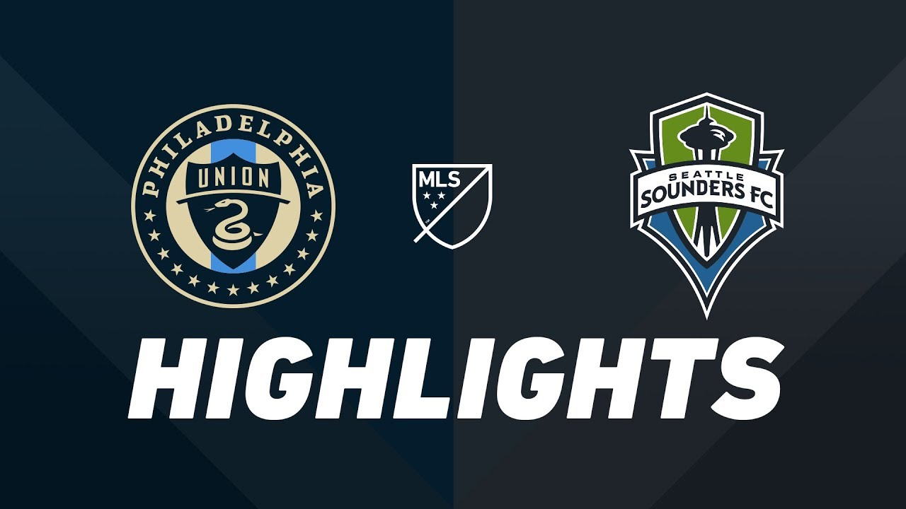 c9203f85480 Philadelphia Union vs. Seattle Sounders FC | HIGHLIGHTS - May 18 ...
