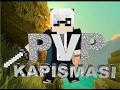 """Minecraft :PvP Kapışmaları # Bölüm 1 ''PvP Montage Gibi Bir Video"""""""
