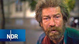 Obdachlos, krank, verzweifelt: Wie leben Menschen auf der Straße? | 7 Tage | NDR