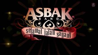 Asbak Band - Selamat Jalan Sayang (Official Lyric Video)