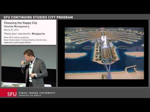 Choosing the Happy City: Transportation Lecture at SFU