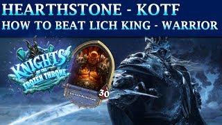 Hearthstone Frozen Throne Adventure - How to Beat the Lich King (WARRIOR) & Unlocking Arthas