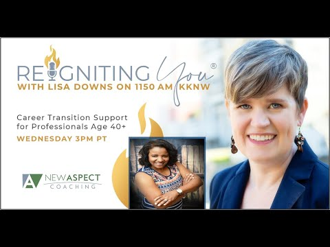 Reigniting You® with Lisa Downs 07-21-21 Felicia Shanken with PWNC Foundation