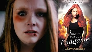 Night School Endgame by CJ Daugherty - Official Book Trailer