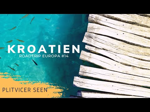 Roadtrip Europa #14 | Plitvicer Seen -  absolutes HIGHLIGHT! • Kroatien