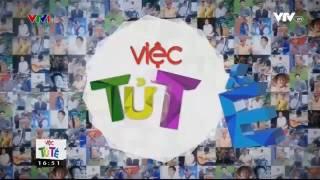 [ VNO ] VIỆC TỬ TẾ VTV1 - CHUYẾN XE ĐOÀN VIÊN - Xuân Sẻ Chia 2017