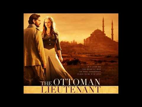The Ottoman Lieutenant - Geoff Zanelli - Ismael And Lillie OST