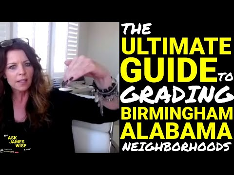 The Ultimate Guide To Grading Birmingham Alabama Neighborhoods - Ask James Wise 26
