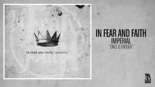In Fear and Faith - Once is Enough