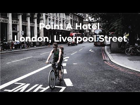 Point A Hotel Liverpool Street Walk-thru 🛌