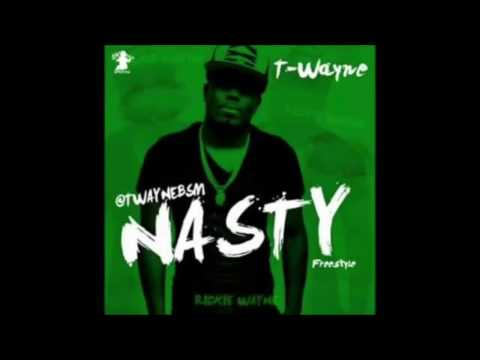Nasty Freestyle - T Wayne (Clean Version)