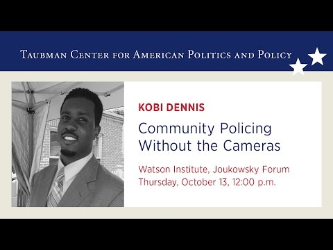 Kobi Dennis – Community Policing Without the Cameras