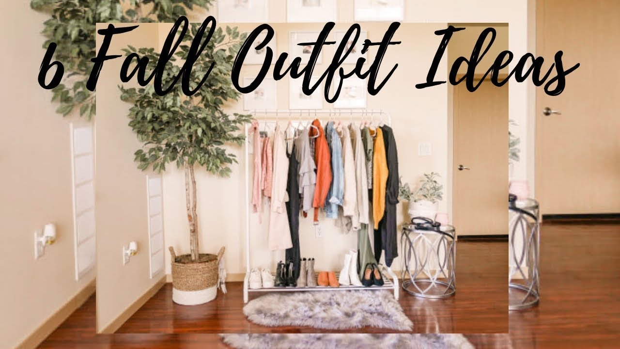 [VIDEO] - 6 Fall Outfit Ideas 2
