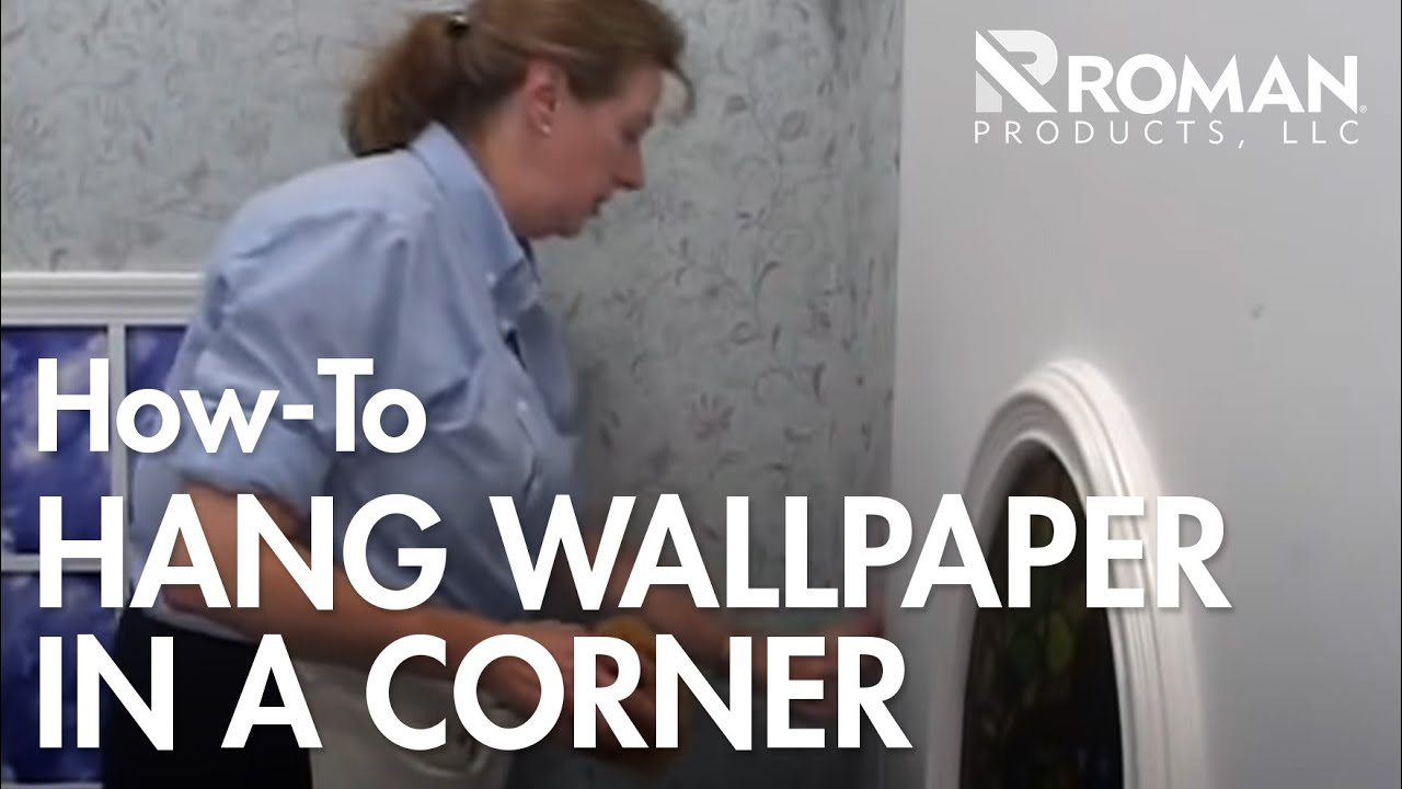 How To Hang Wallpaper In A Corner Youtube