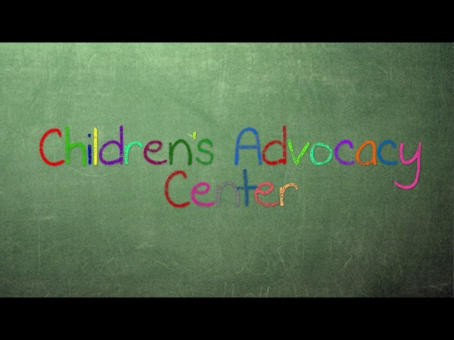 The Children's Advocacy Center