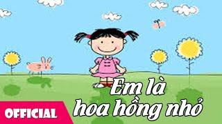 Em Là Hoa Hồng Nhỏ - Bé Nguyệt Hằng [Lyrics MV]